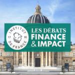 Débats Finance & Impact