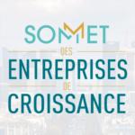 Sommet des Entreprises de Croissance